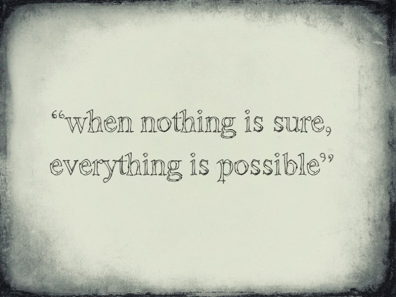 nothing sure