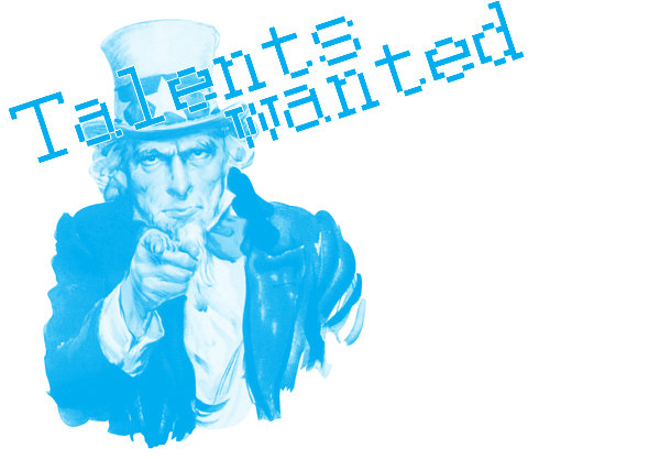 talents wanted