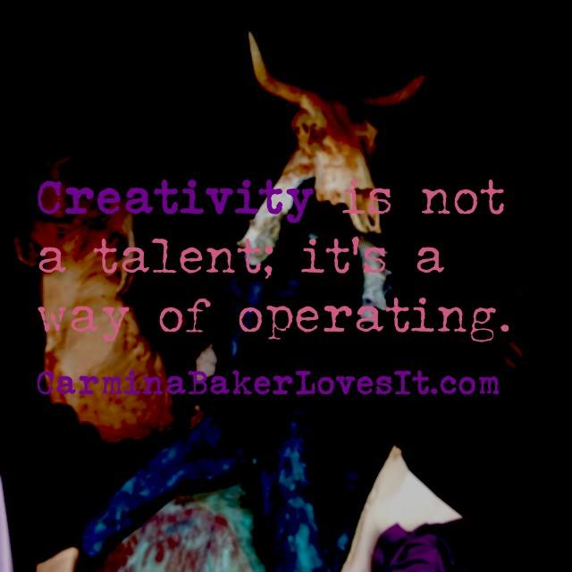 creativity is not a talent