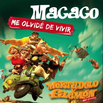 me olvide de vivir macaco y mortadelo y filemon
