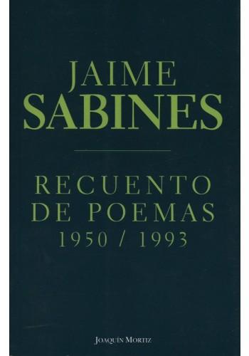 recuento de poemas 1950-1993 jaime sabines